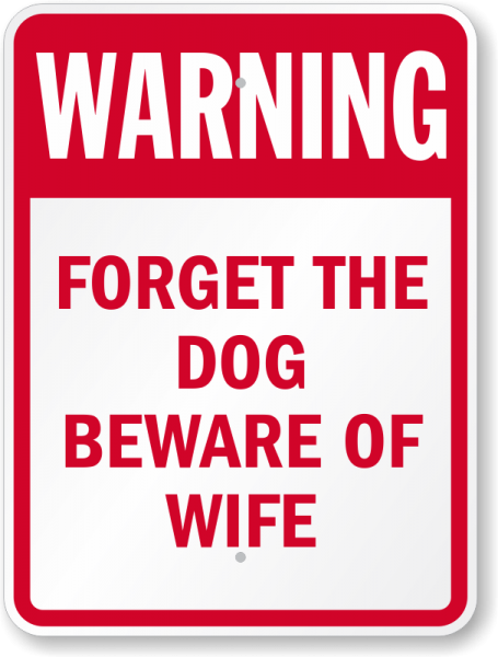 beware-of-wife-humorous-sign-k-9997